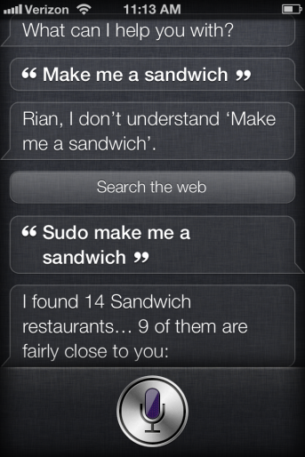 Siri make me a sandwich